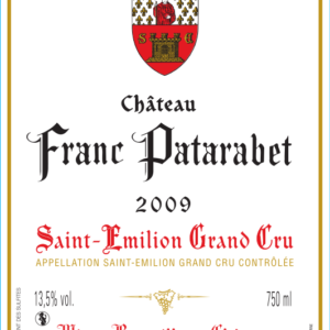 Château Franc Patarabet Saint-Émilion Grand Cru Millésime 2009