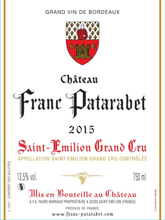 Château Franc Patarabet Saint-Émilion Grand Cru Millésime 2015