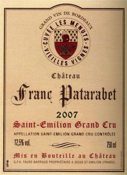 Château Franc Patarabet - Cuvée Vieilles Vignes - Millésime 2007