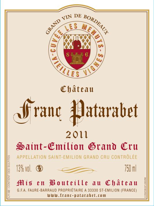 Château Franc Patarabet - Cuvée Vieilles Vignes Saint-Émilion Grand Cru Millésime 2011