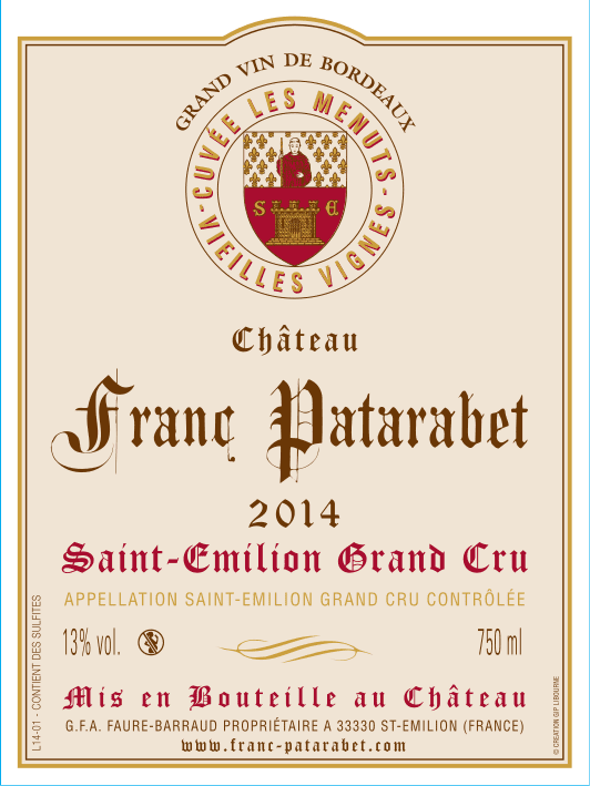 Château Franc Patarabet - Cuvée Vieilles Vignes Saint-Émilion Grand Cru Millésime 2014