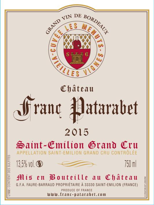 Château Franc Patarabet - Cuvée Vieilles Vignes Saint-Émilion Grand Cru Millésime 2015