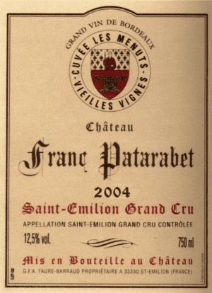 Château Franc Patarabet - Cuvée Vieilles Vignes - Saint-Émilion Grand Cru - Millésime 2004